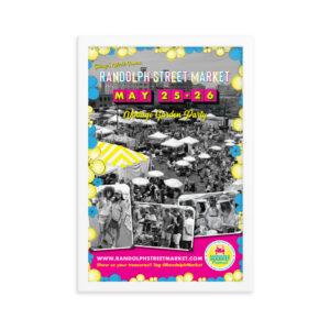 Randolph Street Market May 2019 12 x 18 Poster (Framed)